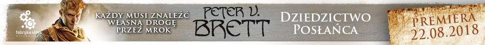 """Dziedzictwo Posłańca"""" Peter V. Brett"""