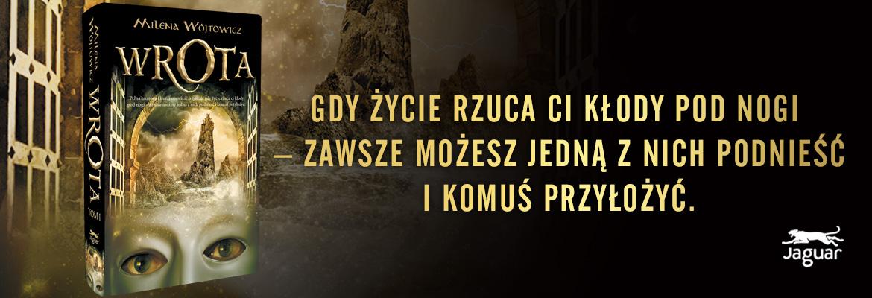 Wrota 1 - Milena Wójtowicz