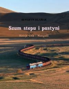 Szum stepu i pustyni - Seweryn Błasiak