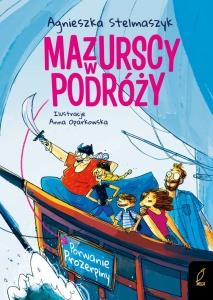 Mazurscy w podróży. Porwanie Prozerpiny - Agnieszka Stelmaszyk