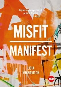 Misfit. Manifest - Lidia Yuknavitch
