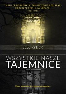 Wszystkie nasze tajemnice - Jess Ryder