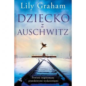 Dziecko z Auschwitz -  Lily Graham
