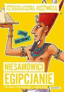 Niesamowici Egipcjanie -  Terry Deary,  Peter Hepplewhite