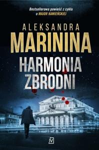 Harmonia zbrodni - Aleksandra Marinina