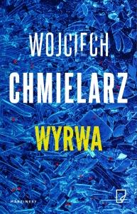 Wyrwa - Wojciech Chmielarz