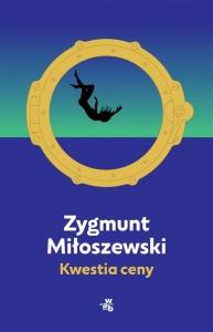 Kwestia ceny - Zygmunt Miłoszewski