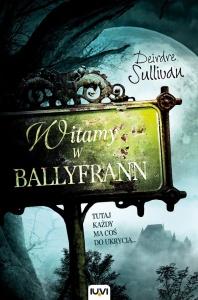 Witamy w Ballyfrann - Deirdre Sullivan