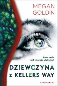 Dziewczyna z Kellers Way - Megan Goldin
