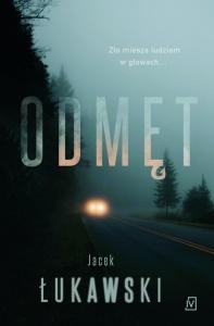 Odmęt - Jacek Łukawski