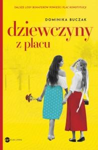 Dziewczyny z placu - Dominika Buczak