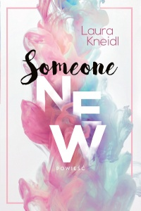 Someone New - Laura Kneindl