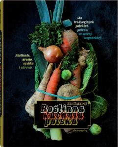 Roślinna kuchnia polska - Ida Kulawik,   Katarzyna Cichoń