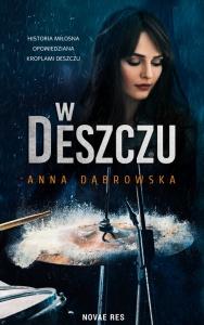 W deszczu - Anna Dąbrowska