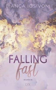 Falling fast  - Bianca Iosivoni
