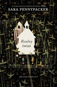 Realny świat - Sara Pennypacker