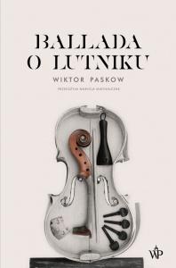 Ballada o lutniku  - Wiktor Paskow