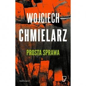 Prosta sprawa - Wojciech Chmielarz