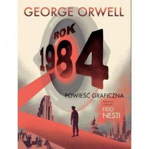 Rok 1984. Powieść graficzna - George Orwell,  ODYR