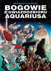 Bogowie z gwiazdozbioru Aquariusa - Zbigniew Kasprzak