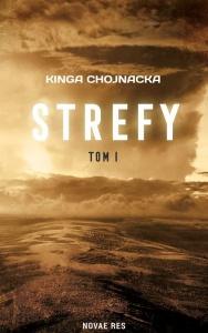 Strefy. Tom 1 - Kinga Chojnacka