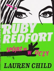Ruby Redfort. Spójrz mi w oczy  -  Lauren Child