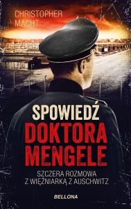Spowiedź doktora Mengele - Christopher Macht