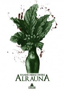 Alrauna - Hanns Heinz Ewers