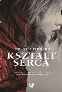 Kształt serca - Dolores Redondo