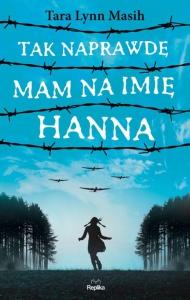 Tak naprawdę mam na imię Hanna - Tara Lynn Masih
