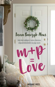 M+P=LOVE  - Anna Barczyk-Mews