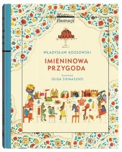 Imieninowa przygoda - Władysław Kozłowski