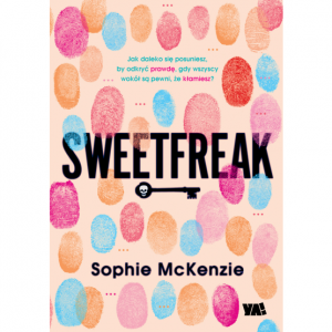 Sweetfreak  - Sophie McKenzie