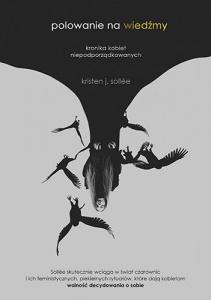 Polowanie na wiedźmy - Kristen J. Sollee