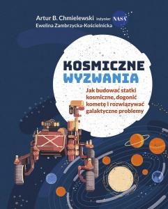 Kosmiczne wyzwania - Artur B. Chmielewski,  E. Zambrzycka-Kościelnicka