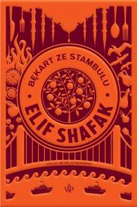 Bękart ze Stambułu  - Elif Shafak