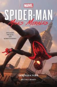 Spider-man. Miles Morales. Skrzydła furii - Brittney Morris