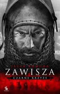 Zawisza. Czarne Krzyże - Jacek Komuda
