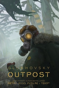 Outpost - Dmitry Glukhovsky