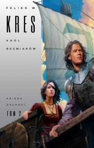Księga Całości. Król Bezmiarów - Feliks W. Kres