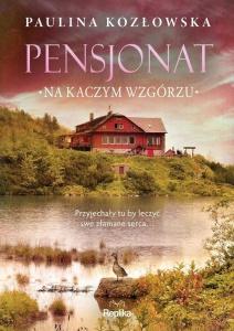 Pensjonat na Kaczym Wzgórzu - Paulina Kozłowska