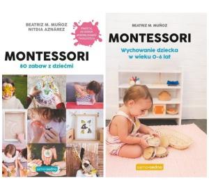 Montessori. Wychowanie dziecka w wieku 0-6lat. 80 zabaw z dziećmi - Beatriz M. Munoz