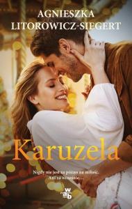 Karuzela - Agnieszka Litorowicz-Siegert