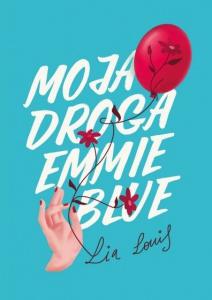 Moja droga Emmie Blue  - Lia Louis