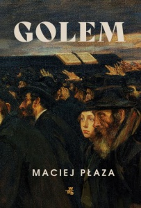 Golem - Maciej Płaza