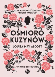 Ośmioro kuzynów - Louisa May Alcott