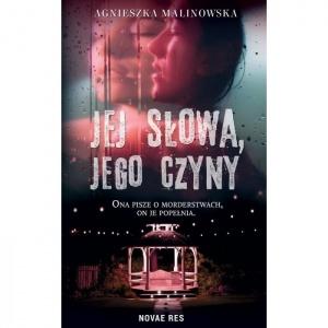 Jej słowa, jego czyny - Agnieszka Malinowska