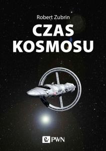 Czas kosmosu - Robert Zubrin