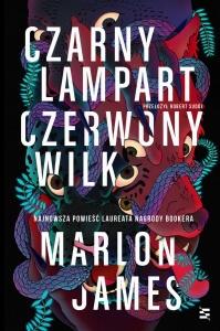 Czarny Lampart, Czerwony Wilk - Marlon James