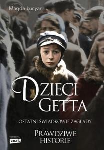 Dzieci getta - Magda Łucyan